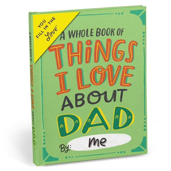 Things I Love About Dad Fyll-i-bok
